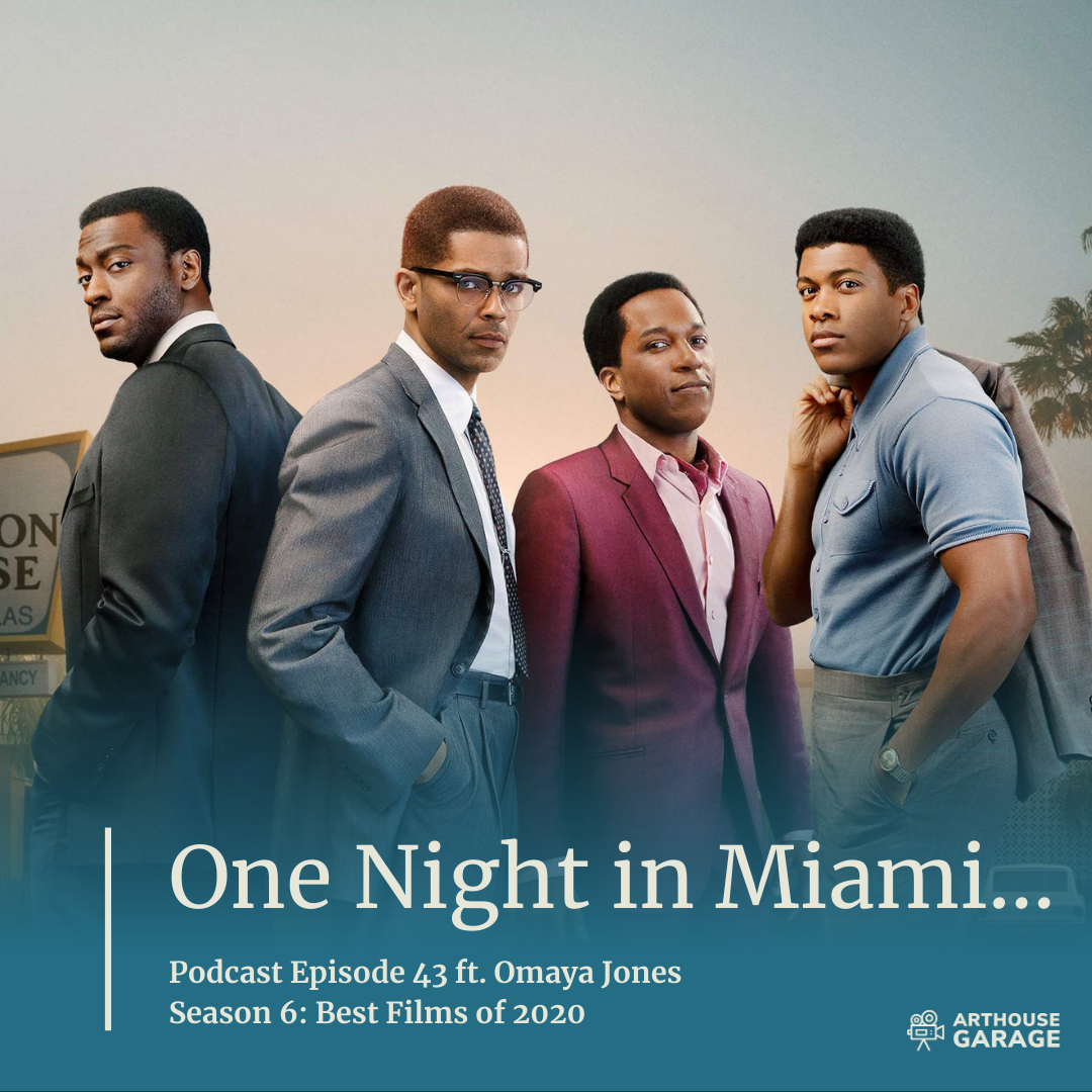 Podcast Transcript for Episode 43: One Night in Miami