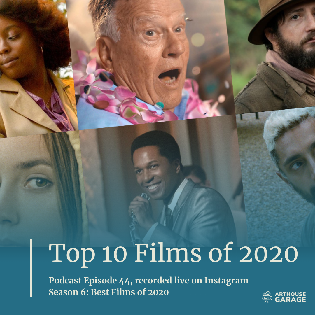 044: The Top 10 Films of 2020