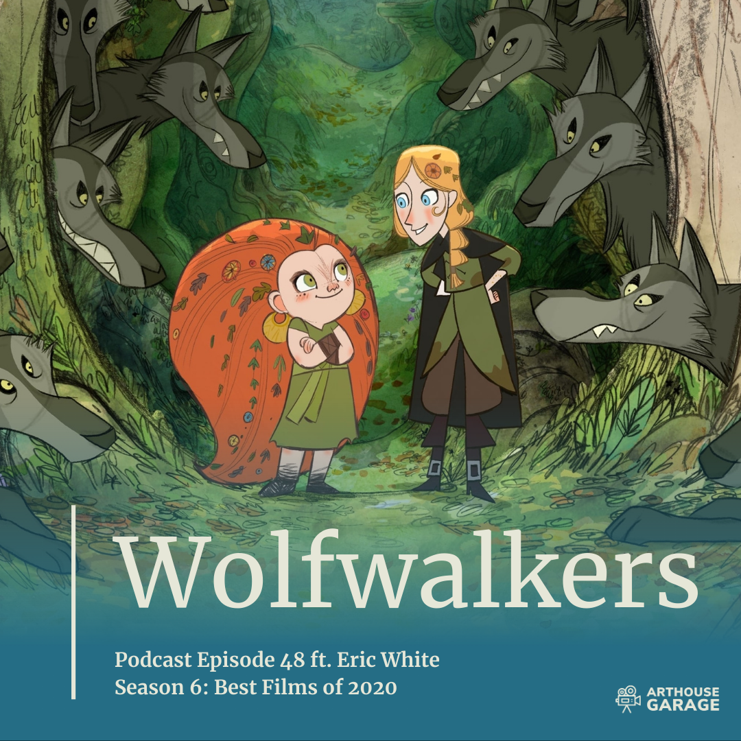 Podcast Transcript for Episode 48: Wolfwalkers