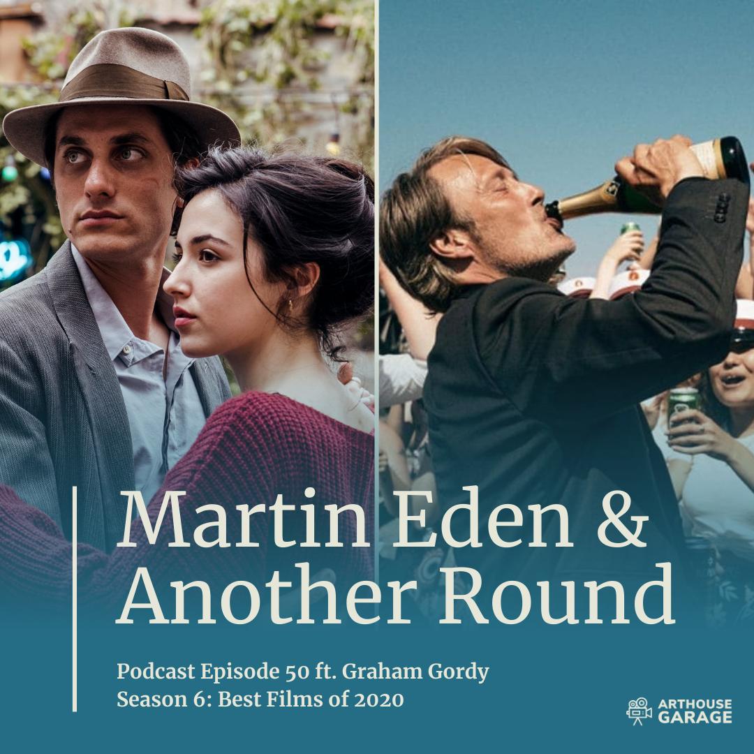 050: Martin Eden & Another Round
