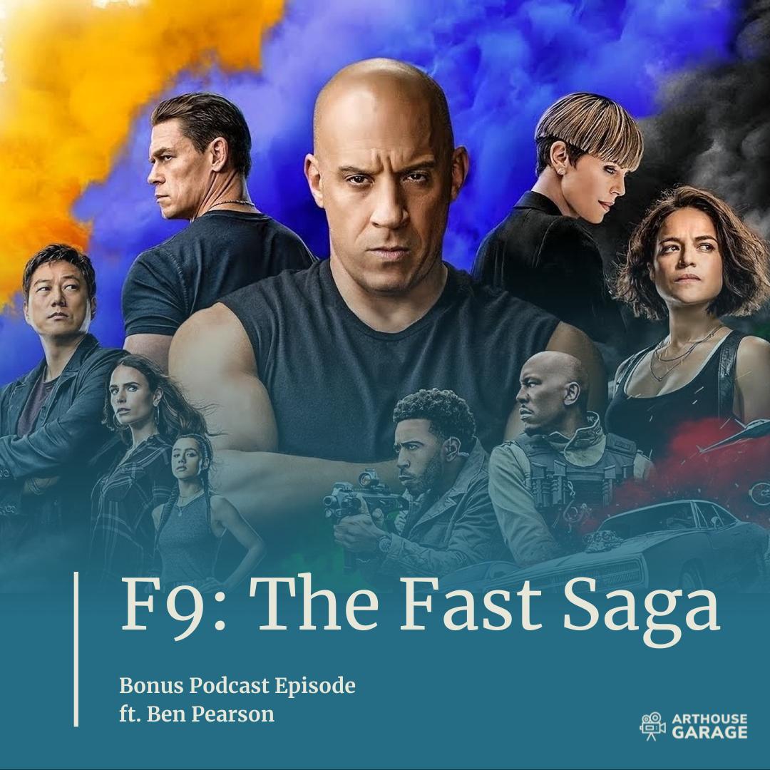 Bonus Episode – F9: The Fast Saga (2021)